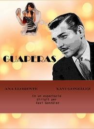 Xavi Gonzalez és El Guaperas